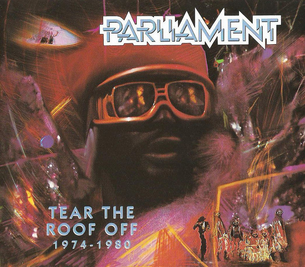 PARLIAMENT - Tear the Roof Off: 1974-1980 cover