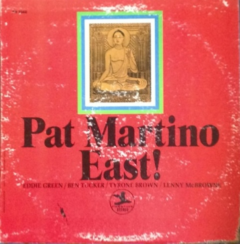 PAT MARTINO - East! cover