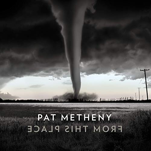 PAT METHENY - From This Place cover