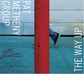PAT METHENY - Pat Metheny Group : The Way Up cover
