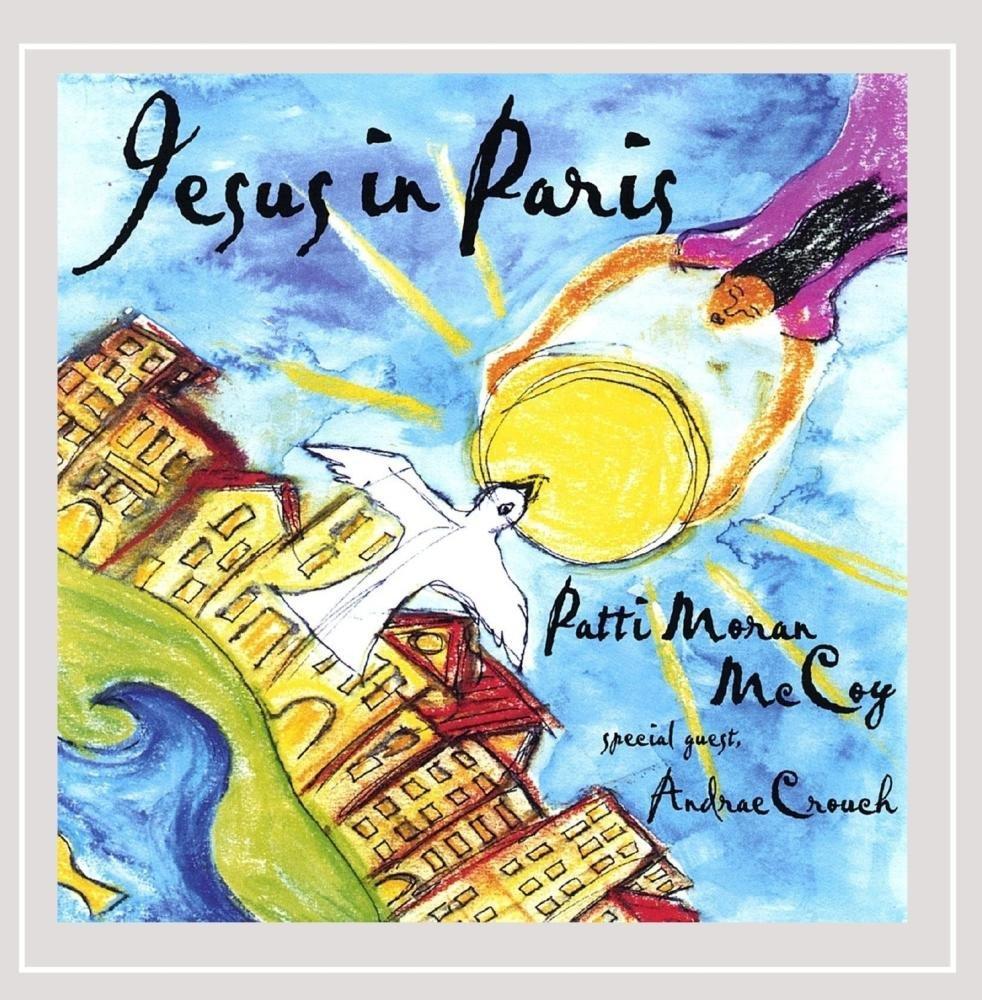 PAT MORAN MCCOY - Jesus in Paris cover