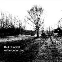 PAUL DUNMALL - Paul Dunmall & Ashley John Long cover