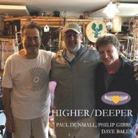 PAUL DUNMALL - Paul Dunmall, Dave Balen, Phil Gibbs : Higher-Deeper cover