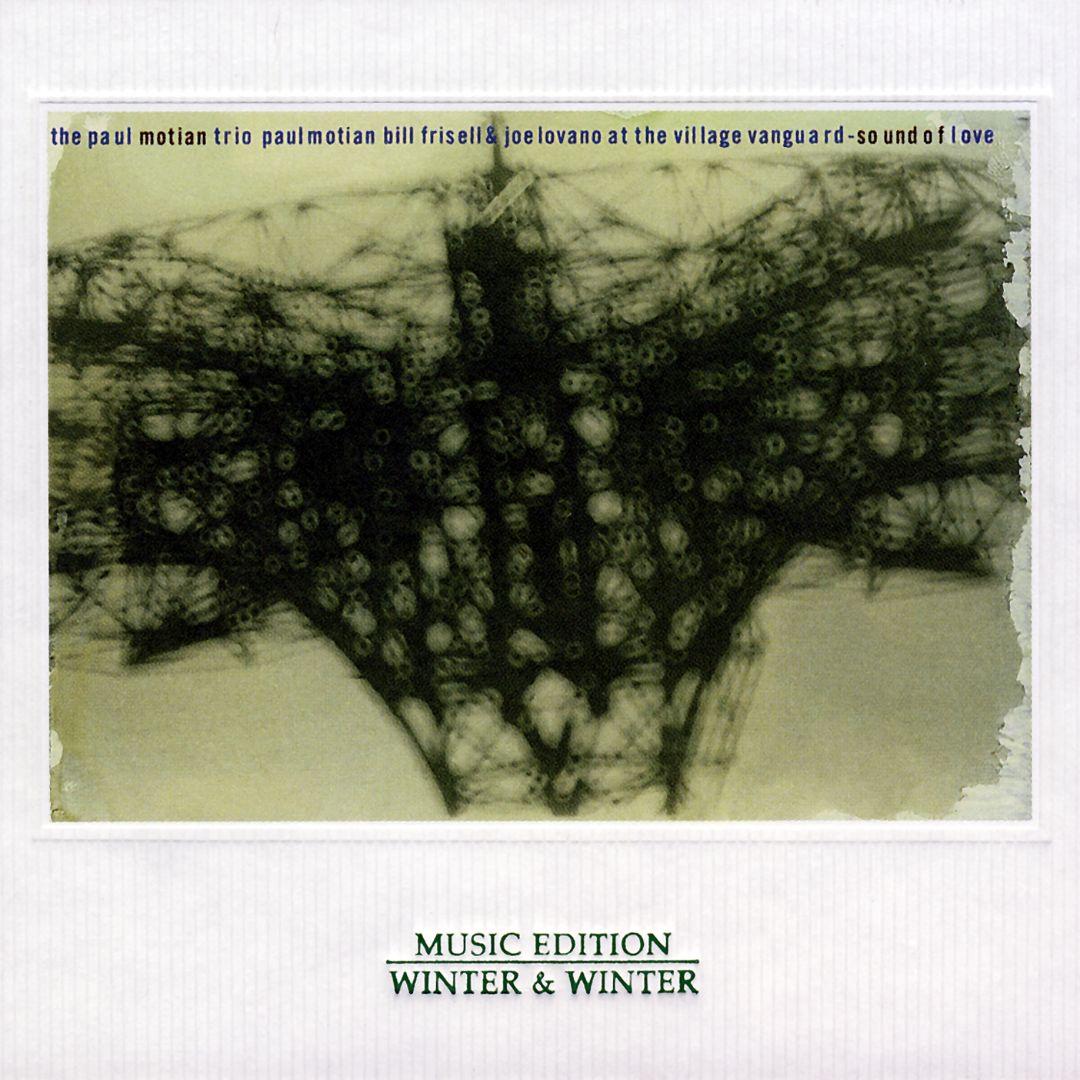 PAUL MOTIAN - Paul Motian Trio: Sound of Love cover