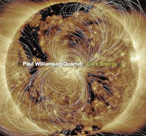 PAUL WILLIAMSON (TRUMPET) - Dark Energy cover
