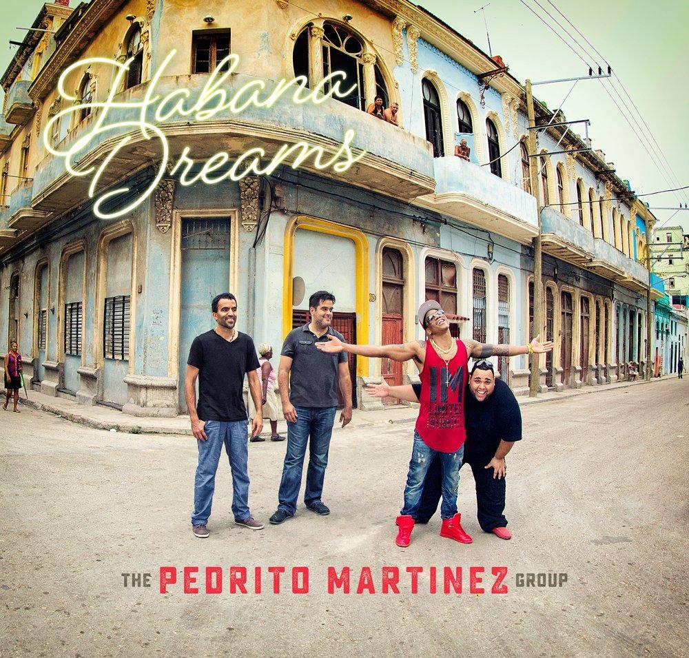 PEDRITO MARTINEZ - Habana Dreams cover