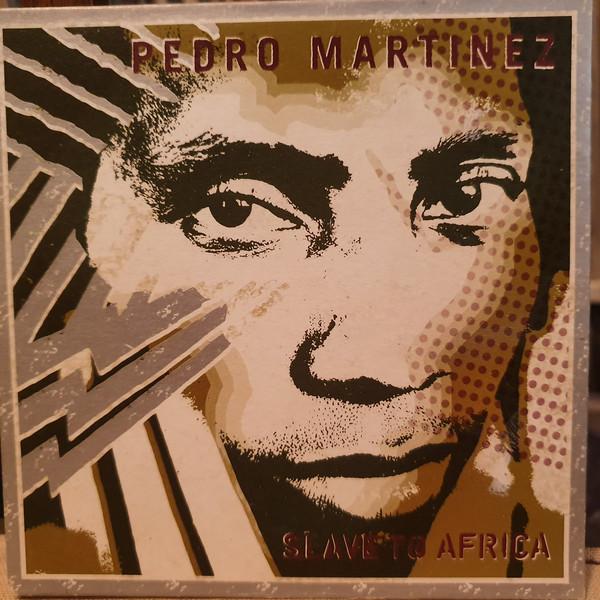 PEDRITO MARTINEZ - Slave To Africa cover