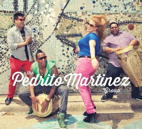PEDRITO MARTINEZ - The Pedrito Martinez Group cover