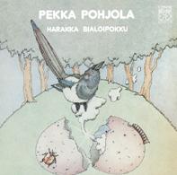 PEKKA POHJOLA - Harakka Bialoipokku / B the Magpie cover