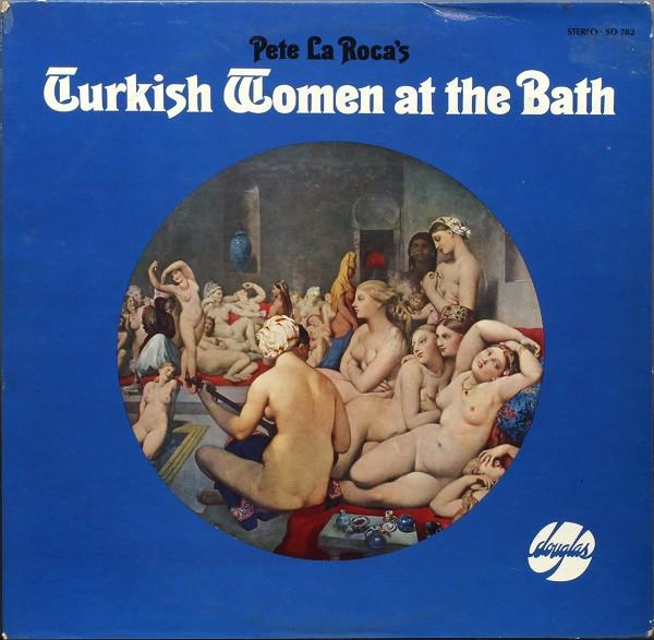 PETE LA ROCA - Turkish Women At The Bath cover