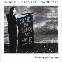 PETE OXLEY - The New Noakes Internationals : Blue In Black And White cover