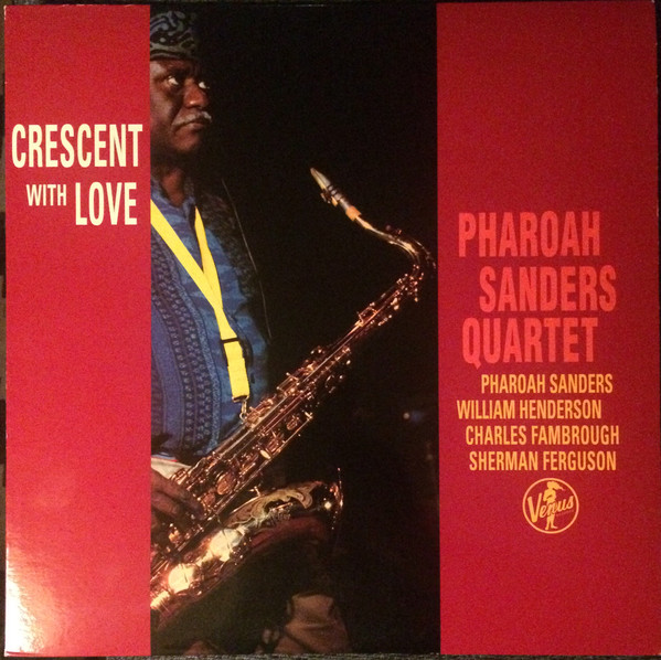 PHAROAH SANDERS - Crescent With Love cover