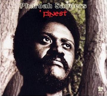 PHAROAH SANDERS - ' Finest cover