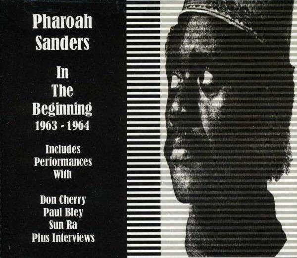 PHAROAH SANDERS - In the Beginning 1963-1964 cover