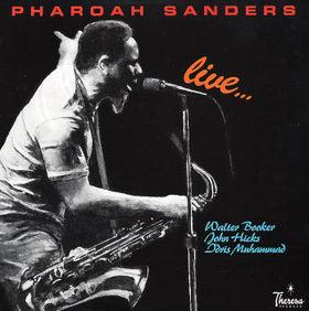 PHAROAH SANDERS - Live cover