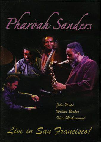 PHAROAH SANDERS - Live In San Francisco cover
