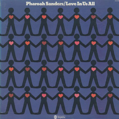 PHAROAH SANDERS - Love in Us All cover