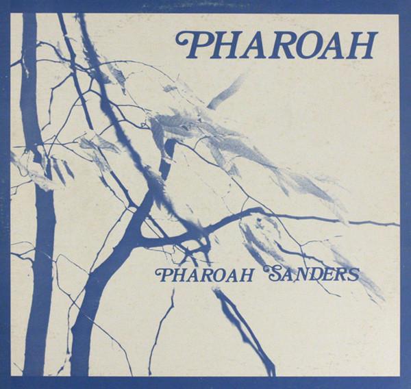 PHAROAH SANDERS - Pharoah cover