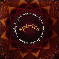 PHAROAH SANDERS - Spirits cover