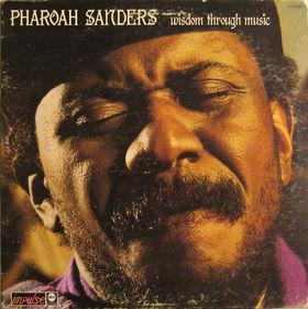 PHAROAH SANDERS - Wisdom Through Music cover