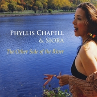 PHYLLIS CHAPELL - Phyllis Chapell & SIORA : The Other Side of the River cover