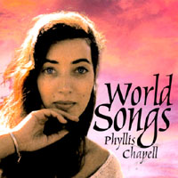 PHYLLIS CHAPELL - World Songs cover