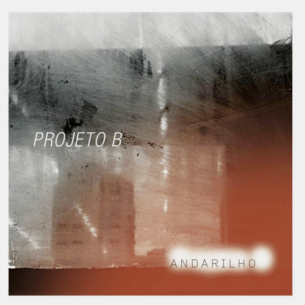 PROJETO B - Andarilho cover