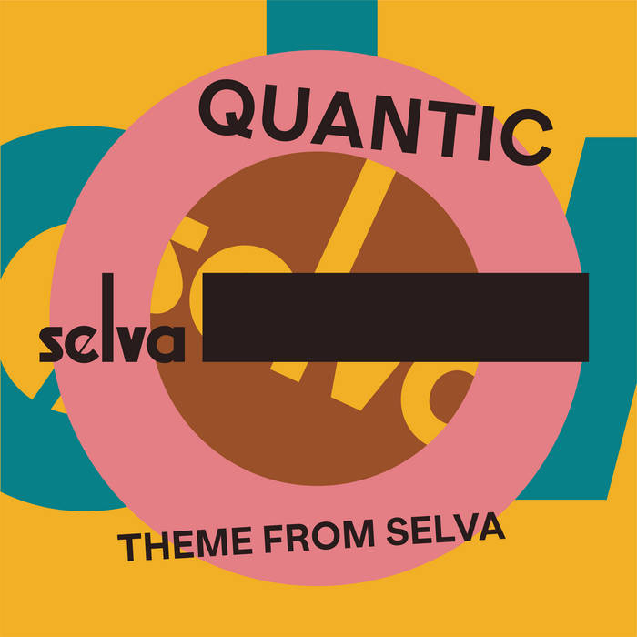 QUANTIC - Theme From Selva cover