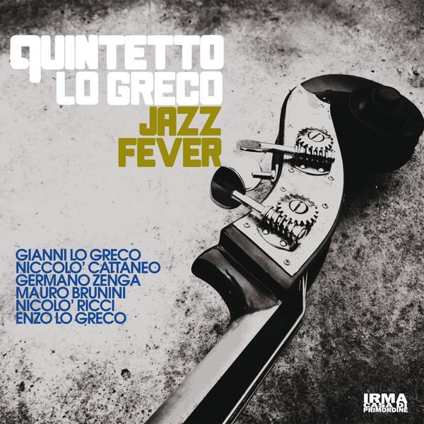 QUINTETTO LO GRECO - Jazz Fever cover