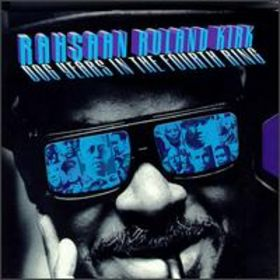 RAHSAAN ROLAND KIRK - Dog Years in the Fourth Ring cover