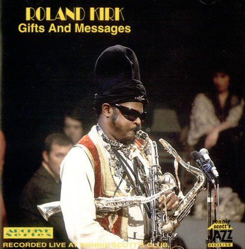 RAHSAAN ROLAND KIRK - Gifts And Messages cover