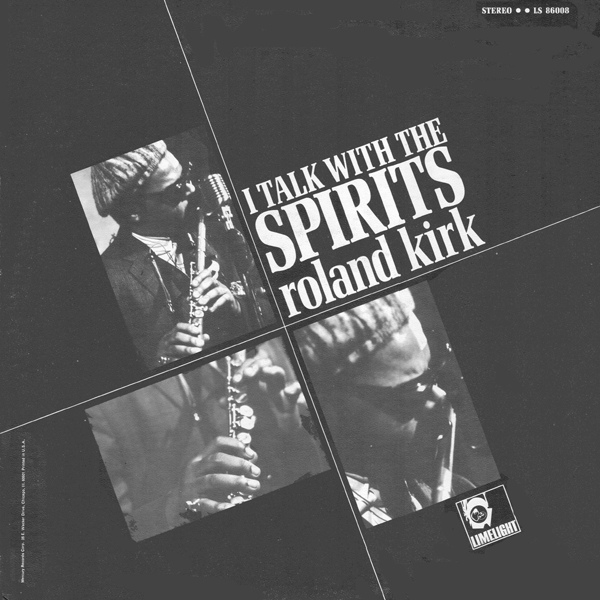 RAHSAAN ROLAND KIRK - I Talk With The Spirits cover
