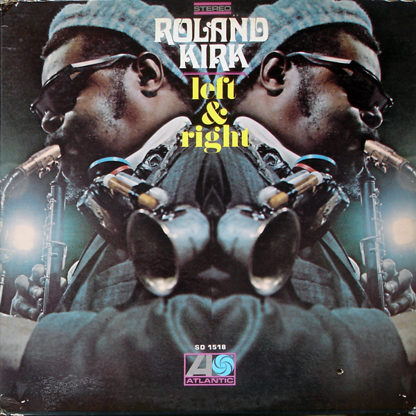 RAHSAAN ROLAND KIRK - Left & Right cover