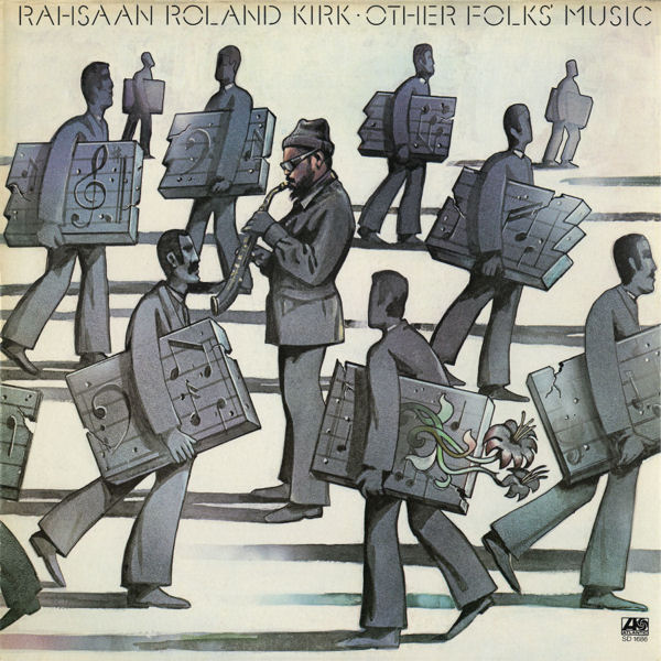 RAHSAAN ROLAND KIRK - Other Folks Music cover