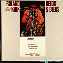 RAHSAAN ROLAND KIRK - Reeds and Deeds cover