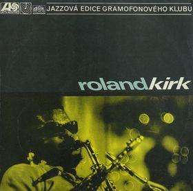 RAHSAAN ROLAND KIRK - Roland Kirk cover