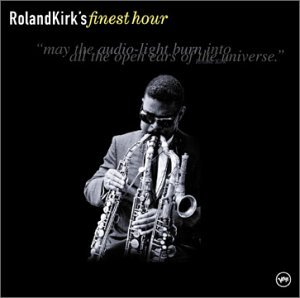 RAHSAAN ROLAND KIRK - Roland Kirk's Finest Hour cover