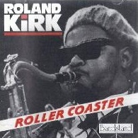 RAHSAAN ROLAND KIRK - Roller Coaster cover