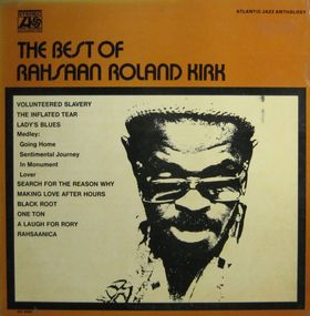 RAHSAAN ROLAND KIRK - The Best of Rahsaan Roland Kirk cover