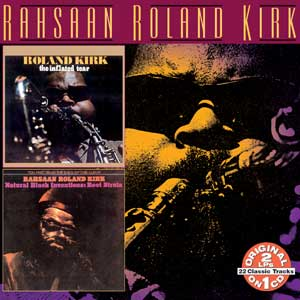 RAHSAAN ROLAND KIRK - The Inflated Tear-Natural Black Inventions: Roots Strata cover