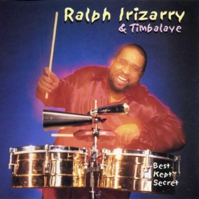 RALPH IRIZARRY AND TIMBALAYE - Best Kept Secret cover