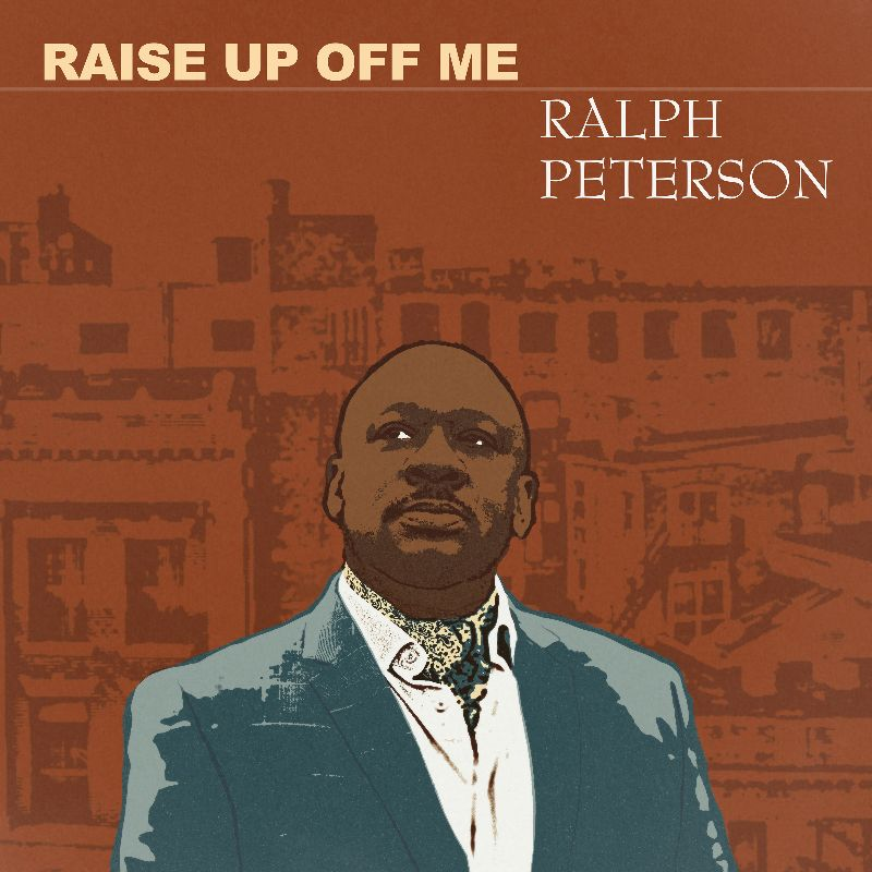 RALPH PETERSON - Raise Up Off Me cover