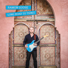 RAMON GOOSE - Long Road To Tiznit cover