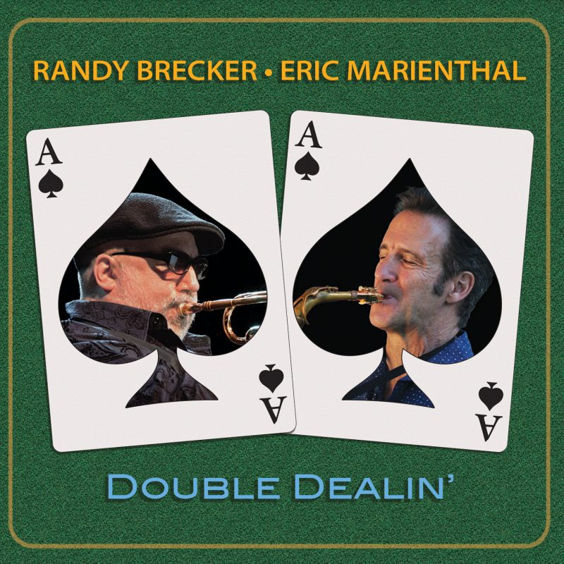 RANDY BRECKER - Randy Brecker / Eric Marienthal : Double Dealin' cover