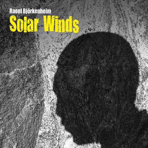 RAOUL BJÖRKENHEIM - Solar Winds cover