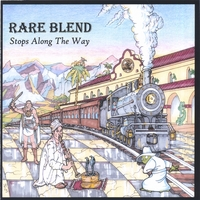 RARE BLEND - Stops Along The Way cover