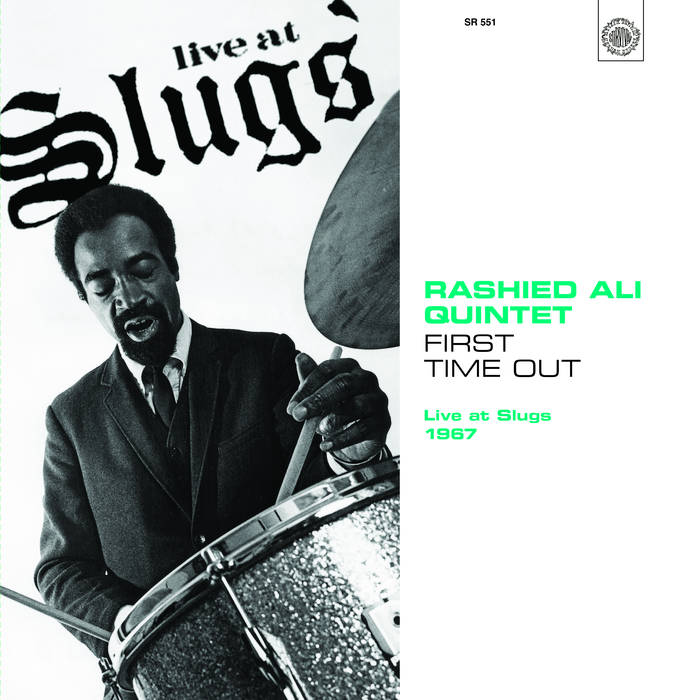 RASHIED ALI - First Time Out : Live at Slugs 1967 cover