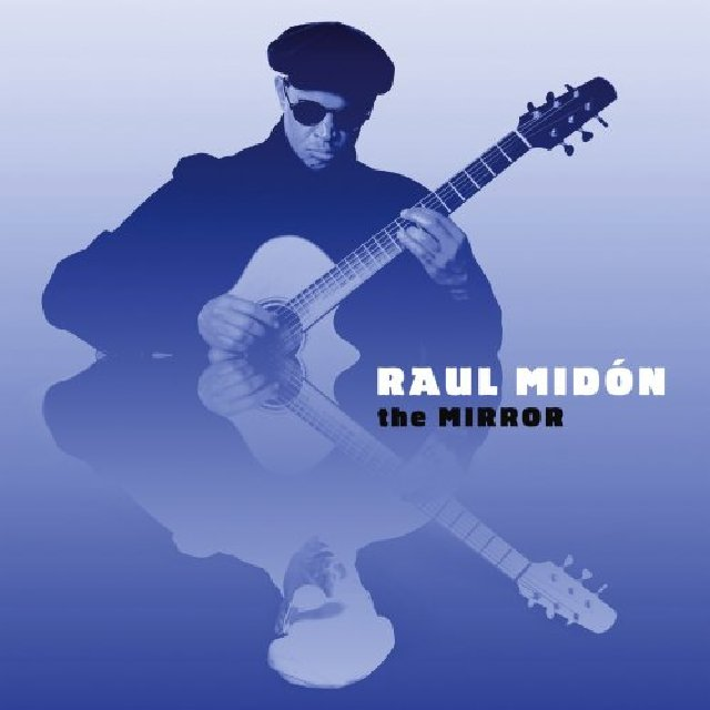 RAUL MIDÓN - The Mirror cover