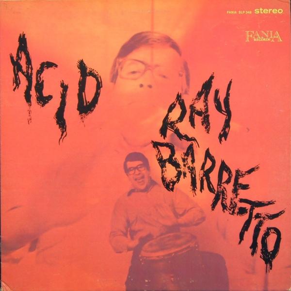 RAY BARRETTO - Acid cover