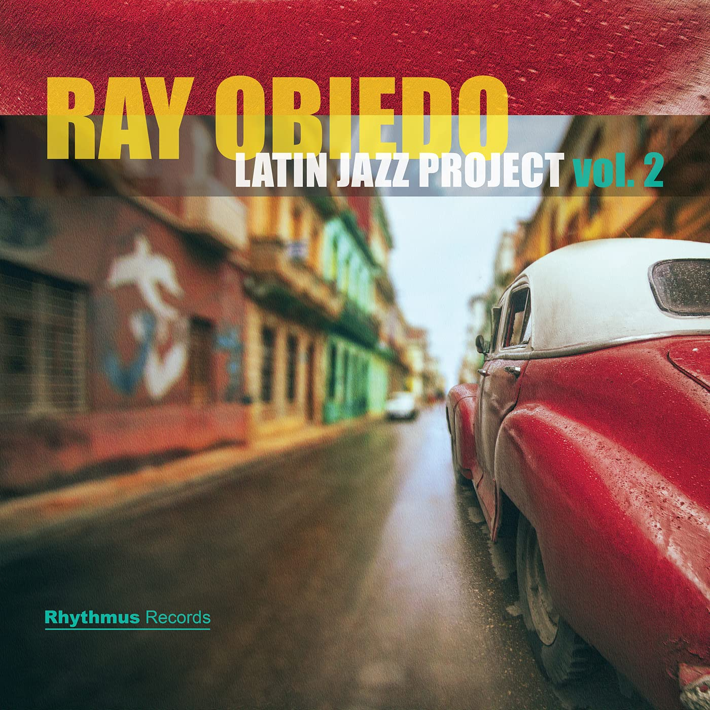 RAY OBIEDO - Latin Jazz Project, Vol. 2 cover